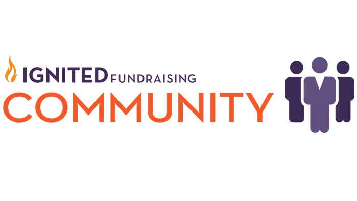 Introducing the Revamped Ignited Fundraising Community