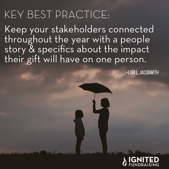 Keep your stakeholders connected with a people story that explain impact one person.